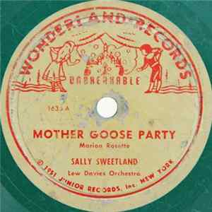Sally Sweetland / Jerry Hopkins - Roger White - Mother Goose Party / The Frog And The Ox Album