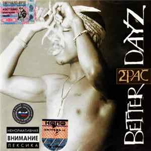 2Pac - Better Dayz Album