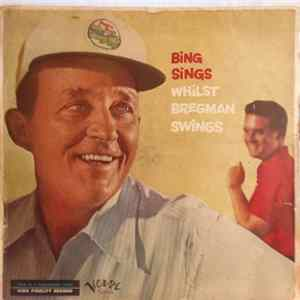 Bing Crosby, Buddy Bregman - Bing Sings Whilst Bregman Swings Album