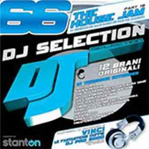 Various - DJ Selection 66 - The House Jam Part 18 Album