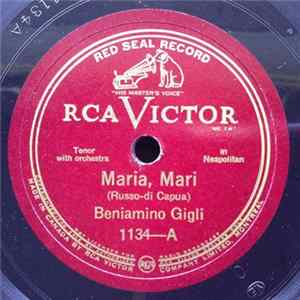 Beniamino Gigli - Maria, Mari / Quanno 'A Femmena Vo' (When A Woman So Desires) Album