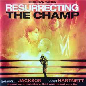 Larry Groupé - Resurrecting The Champ (Music From The Film) Album