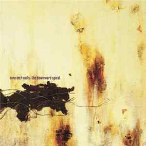 Nine Inch Nails - The Downward Spiral Album