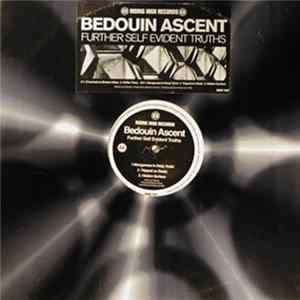 Bedouin Ascent - Further Self Evident Truths Album