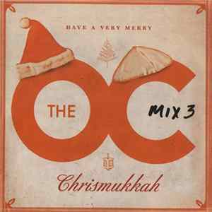 Various - Music From The OC: Mix 3, Have A Very Merry Chrismukkah Album